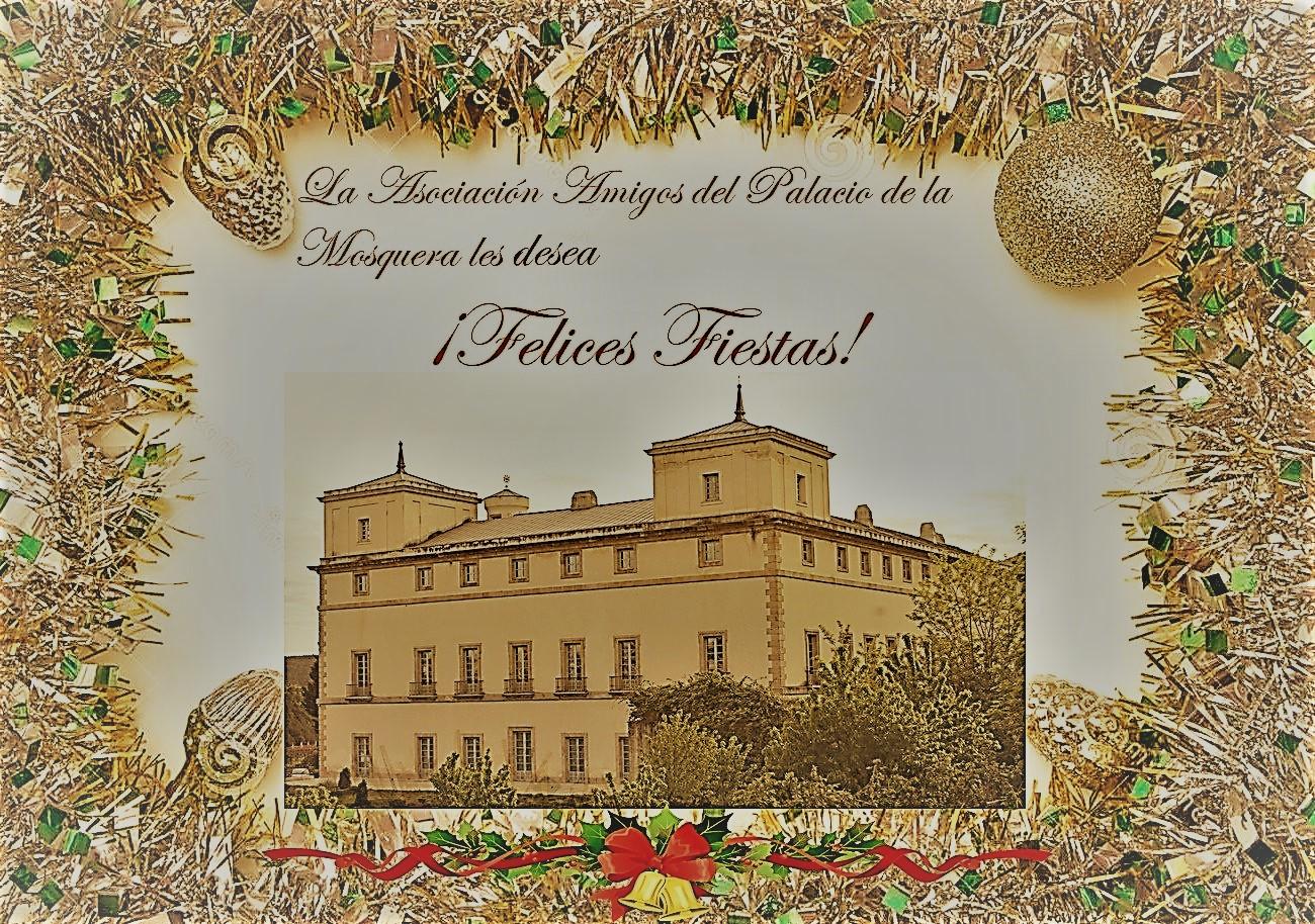 Felicitación Navidad 2018 - Asociación Amigos Palacio de La Mosquera