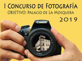 "Cartel I Concurso Concurso Fotografia ""Objetivo: Palacio de La Mosquera"""