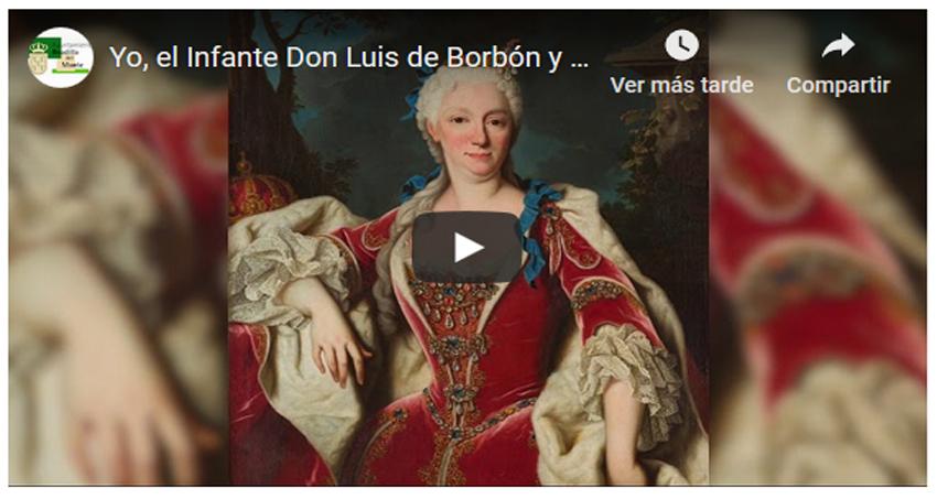 Documental Infante don Luis - Boadilla del Monte